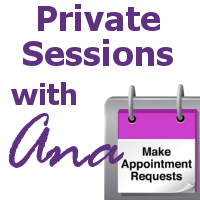 Private Sessions with Ana