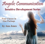Angelic Communication Intuitive Development Series (Bundled - All 4 Classes)