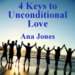 4 Keys to Unconditional Love
