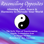 Messages from Archangel Michael: Reconciling Opposites