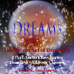 The Sacred Art of Dreaming Recorded Teleclass Series (Bundled - All 4 Classes)