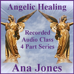Angelic Healing Audio Classes (Bundled - All 4 Classes)