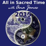 All in Sacred Time Podcast 2015